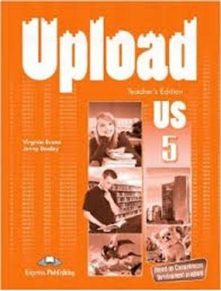 Εικόνα της UPLOAD US 5 TEACHER'S BOOK