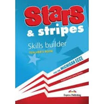 Εικόνα της STARS & STRIPES MICHIGAN ECCE SKILLS BUILDER TEACHER'S BOOK OVER PRINTED (NEW)