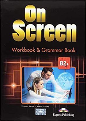 Εικόνα της ON SCREEN B2+ WORKBOOK AND GRAMMAR BOOK REVISED