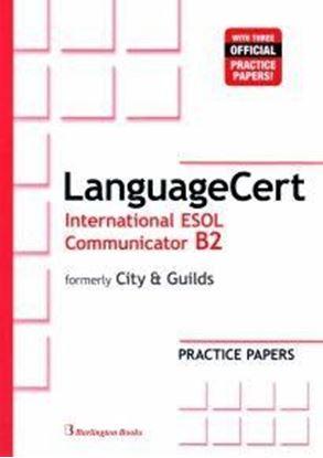 Εικόνα της LANGUAGECERT INTERNATIONAL ESOL COMMUNI ICATOR B2 PRACTICE TESTS SB (formely City & Guilds)