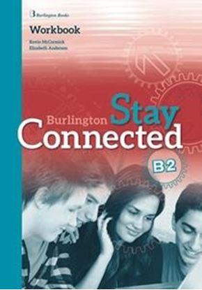 Εικόνα της STAY CONNECTED B2 WORKBOOK