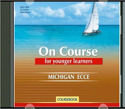 Εικόνα της ON COURSE ECCE FOR YOUNGER LEARNERS CD