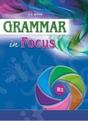 Εικόνα της GRAMMAR IN FOCUS B2