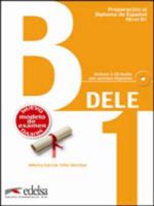 Εικόνα της Dele B1 Inicial - Libro + Cd-Audio (Nuevo modelo de examen)