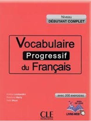 Εικόνα της VOCABULAIRE PROGRESSIF DU FRANCAIS DEBUΤΑΝΤ COMPLET (+ CD) AVEC 280 EXERCICES