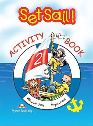 Εικόνα της SET SAIL 2 ACTIVITY BOOK
