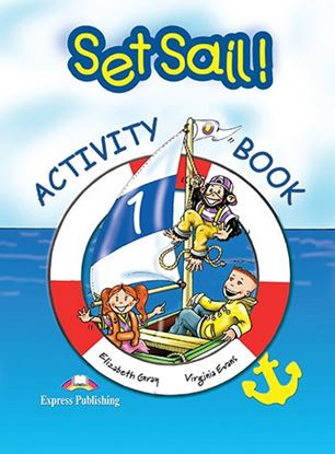 Εικόνα της SET SAIL 1 ACTIVITY BOOK