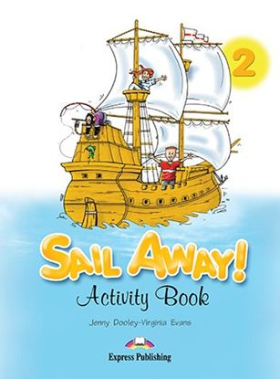 Εικόνα της SAIL AWAY 2 ACTIVITY BOOK