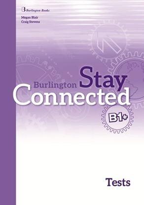 Εικόνα της STAY CONNECTED B1+ TEST BOOK