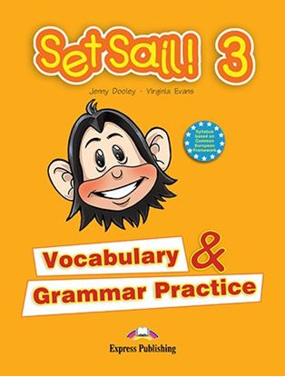 Εικόνα της SET SAIL 3 VOCABURALY AND GRAMMAR PRACTICE
