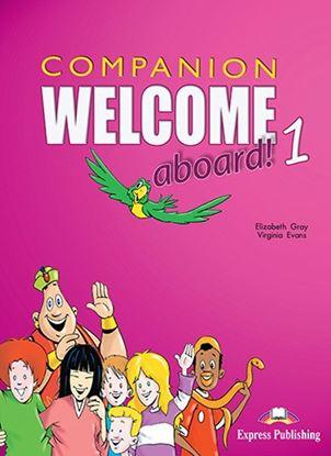 Εικόνα της WELCOME ABOARD 1 COMPANION