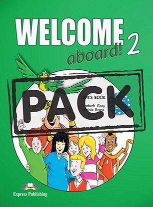 Εικόνα της WELCOME ABOARD 2 PUPIL S BOOK