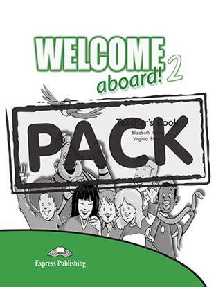 Εικόνα της WELCOME ABOARD 2 TEACHER S BOOK