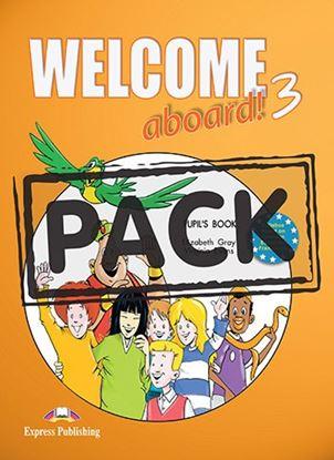 Εικόνα της WELCOME ABOARD 3 PUPIL S BOOK