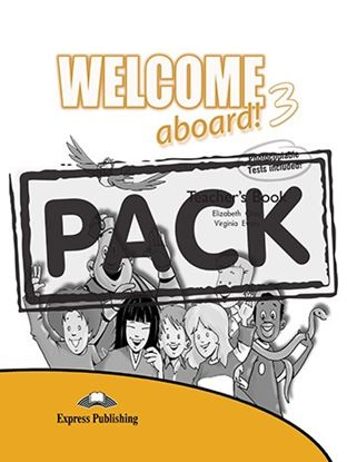Εικόνα της WELCOME ABOARD 3 TEACHER S BOOK