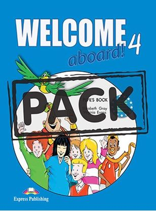 Εικόνα της WELCOME ABOARD 4 PUPIL S BOOK