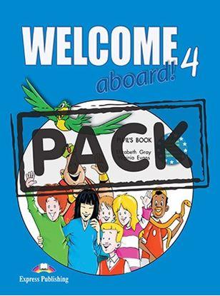 Εικόνα της WELCOME ABOARD 4 PUPIL S BOOK