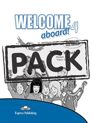 Εικόνα της WELCOME ABOARD 4 TEACHER S BOOK