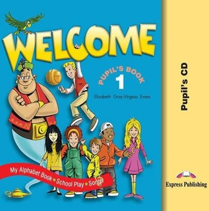 Εικόνα της WELCOME 1 PUPIL'S AUDIO CDs (Songs-Alp hbet-Play)