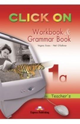 Εικόνα της CLICK ON 1a WORKBOOK & GRAMMAR BOOK ST UDENT'S