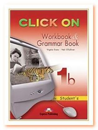 Εικόνα της CLICK ON 1b WORKBOOK & GRAMMAR BOOK STUDENT'S