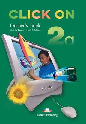 Εικόνα της CLICK ON 2a TEACHER'S BOOK (INTERLEAVE D)