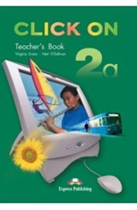 Εικόνα της CLICK ON 2b TEACHER'S BOOK (INTERLEAVED)