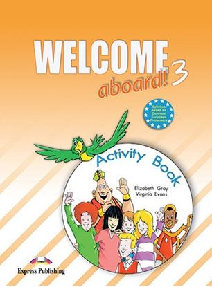 Εικόνα της WELCOME ABOARD 3 ACTIVITY BOOK