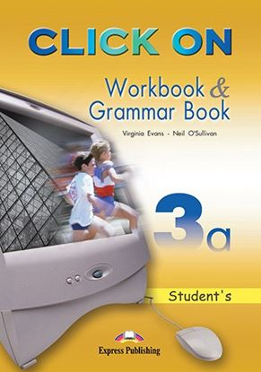 Εικόνα της CLICK ON 3a WORKBOOK & GRAMMAR BOOK STUDENT'S