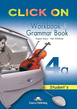 Εικόνα της CLICK ON 4a WORKBOOK & GRAMMAR BOOK ST UDENT'S