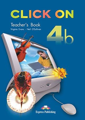 Εικόνα της CLICK ON 4b TEACHER'S BOOK (INTERLEAVED)