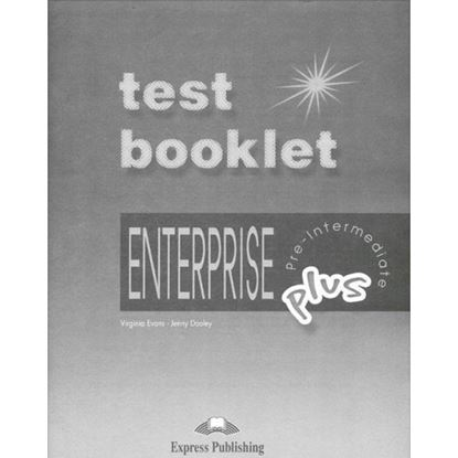 Εικόνα της ENTERPRISE 3 PLUS PRE-INTERMEDIATE TES T BOOKLET WITH KEY