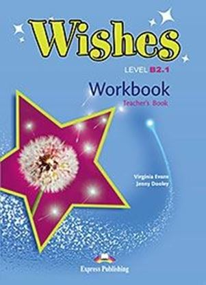 Εικόνα της WISHES LEVEL B2,1 WORKBOOK TEACHER'S OVERPRINTED REVISED