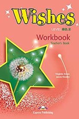 Εικόνα της WISHES LEVEL B2,2 WORKBOOK TEACHER'S OVERPRINTED REVISED