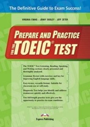 Εικόνα της PREPARE AND PRACTICE FOR THE TOEIC TESTS STUDENTS BOOK -WITH KEY ΑΤ THE BACK OF THE BOOK (INTERNATION