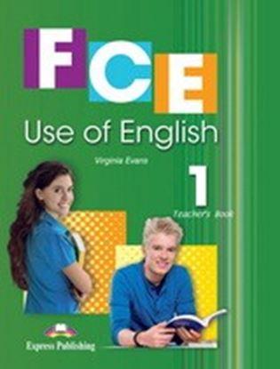 Εικόνα της FCE USE OF ENGLISH 1 TEACHER'S BOOK (N EW-REVISED)