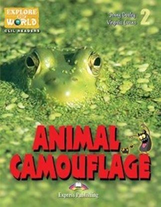 Εικόνα της ANIMAL CAMOUFLAGE (EXPLORE OUR AMAZING WORLD) READER