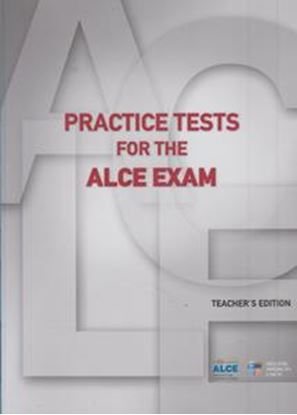 Εικόνα της PRACTISE TESTS FOR THE ALCE EXAM TCHR'S