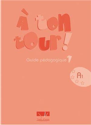 Εικόνα της A TON TOUR 1 A1 GUIDE PEDAGOGIQUE