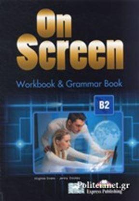 Εικόνα της ON SCREEN B2 WORKBOOK AND GRAMMAR BOOK INTERNATIONAL REVISED