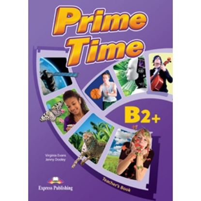Εικόνα της PRIME TIME B2+ TEACHER'S BOOK (INTERNATIONAL)