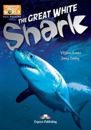 Εικόνα της THE GREAT WHITE SHARK (DISCOVER OUR AMAZING WORLD) READER WITH C ROSS-PLATFORM APPLICATION