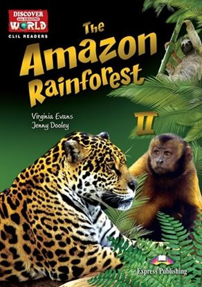 Εικόνα της THE AMAZON RAINFOREST 2  (DISCOVER OUR  AMAZING WORLD) READER WITH CROSS-PLATFORM APPLICATION