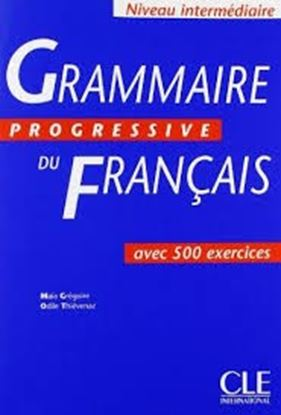 Εικόνα της GRAMMAIRE PROGRESSIVE FRANCAIS INTERMEDIAIRE (+500 EXERCISES, AN CIENNE EDITION)