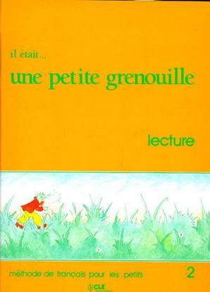 Εικόνα της IL ETAIT _ UNE PETITE GRENOUILLE 2 LECTURE
