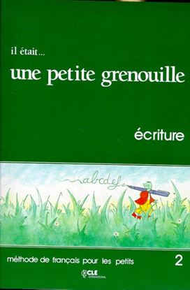 Εικόνα της IL ETAIT _ UNE PETITE GRENOUILLE 2 CAHIER D' ECRITURE