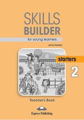Εικόνα της SKILLS BUILDER YLE STARTERS 2 TEACHER'S BOOK NEW