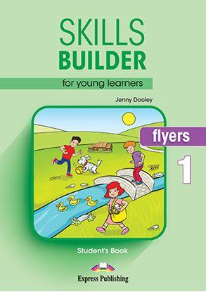 Εικόνα της SKILLS BUILDER YLE FLYERS 1 STUDENT'S BOOK NEW
