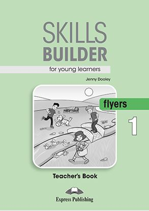Εικόνα της SKILLS BUILDER YLE FLYERS 1 TEACHER'S BOOK NEW