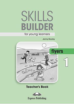 Εικόνα της SKILLS BUILDER YLE FLYERS 1 TEACHER'S BOOK NEW
